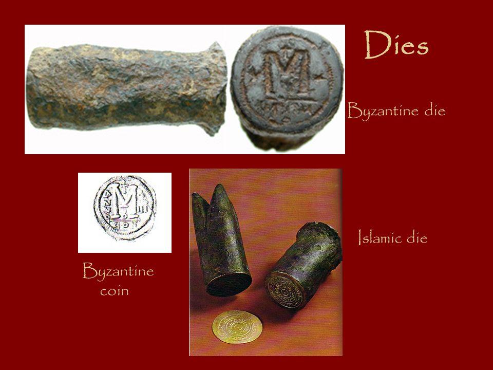 Dies Byzantine die Islamic die Byzantine coin
