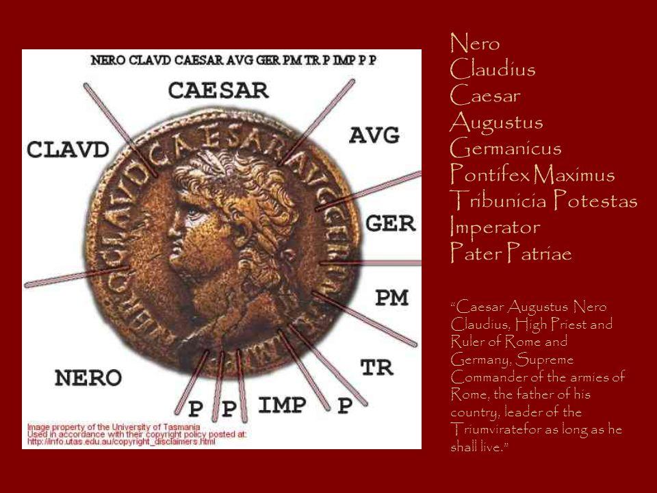 Nero Claudius Caesar Augustus Germanicus Pontifex Maximus