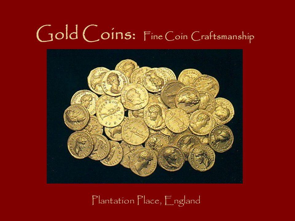 Gold Coins: Fine Coin Craftsmanship