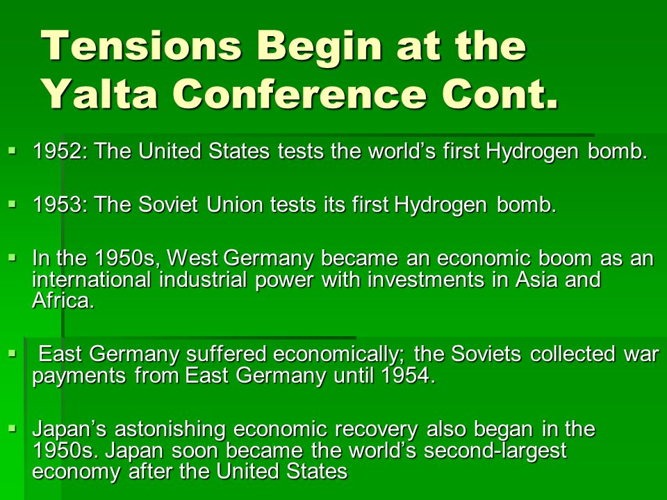 Tensions Begin at the Yalta Conference Cont.