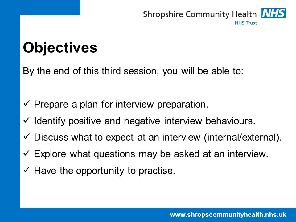 Objectives By the end of this third session, you will be able to: