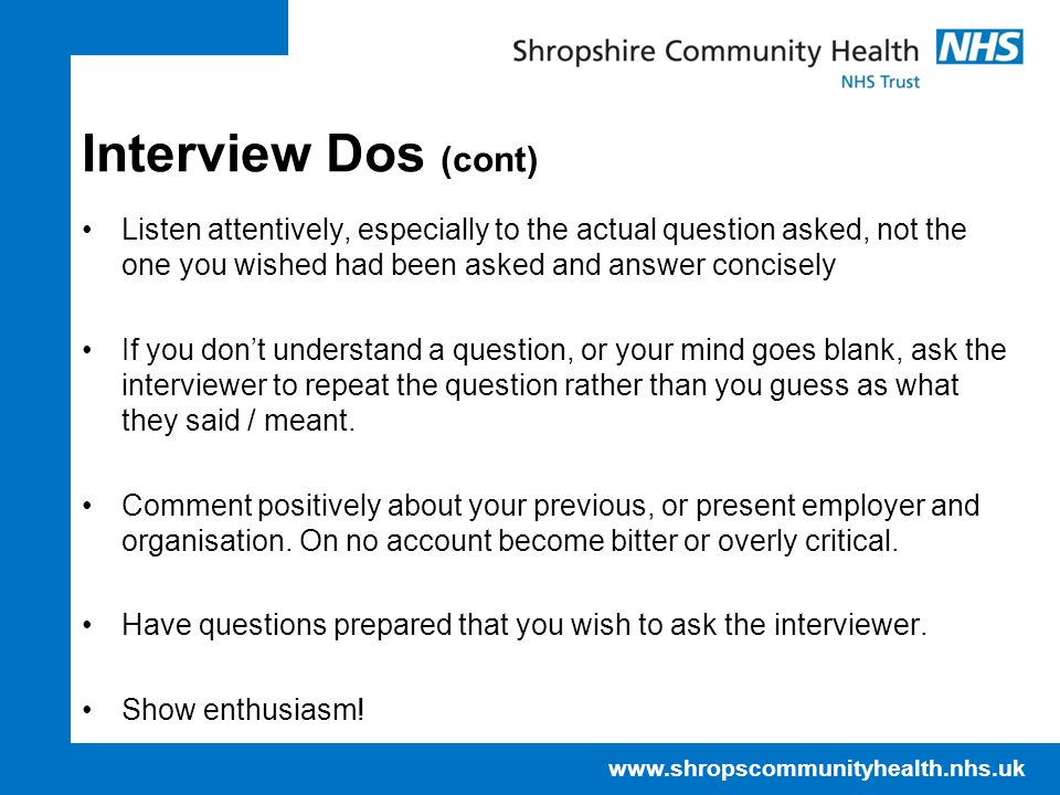 NHS IT Training Centre April 17. Interview Dos (cont)