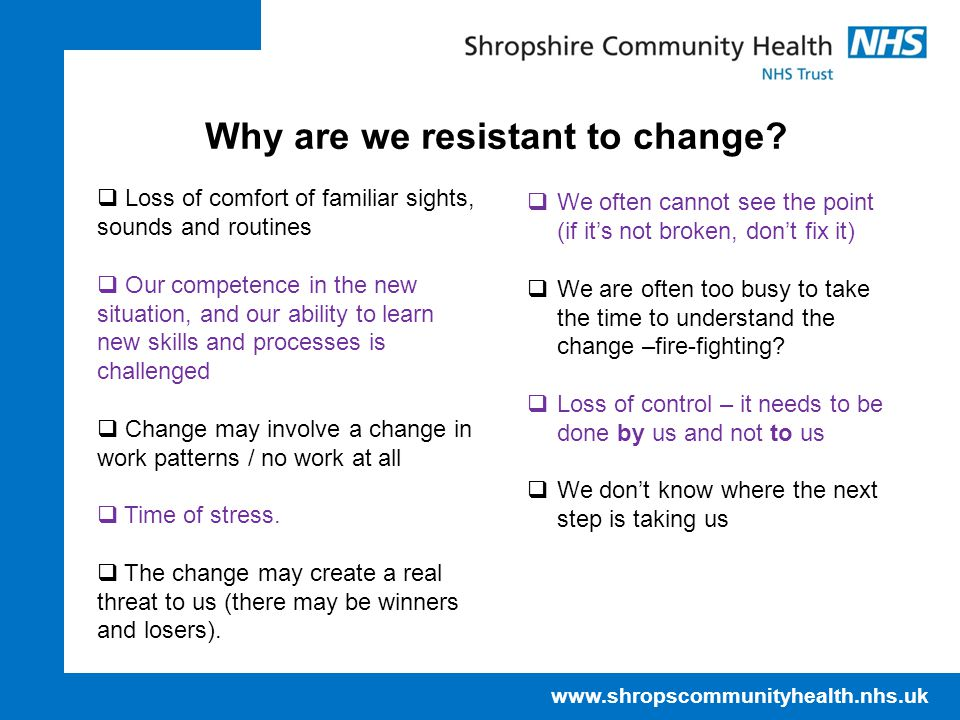 Why are we resistant to change