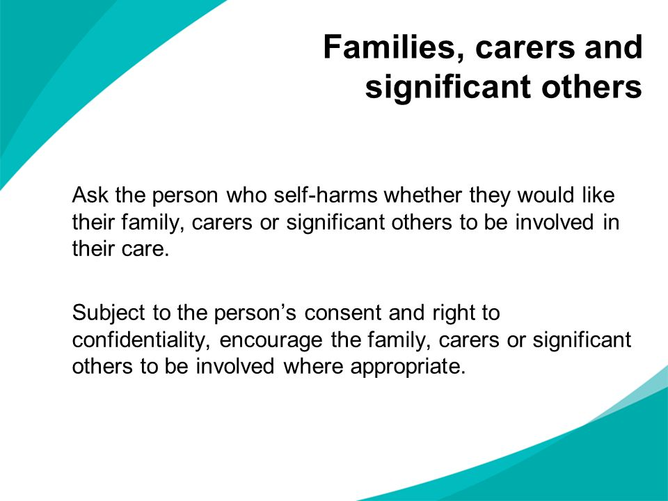 Families, carers and significant others