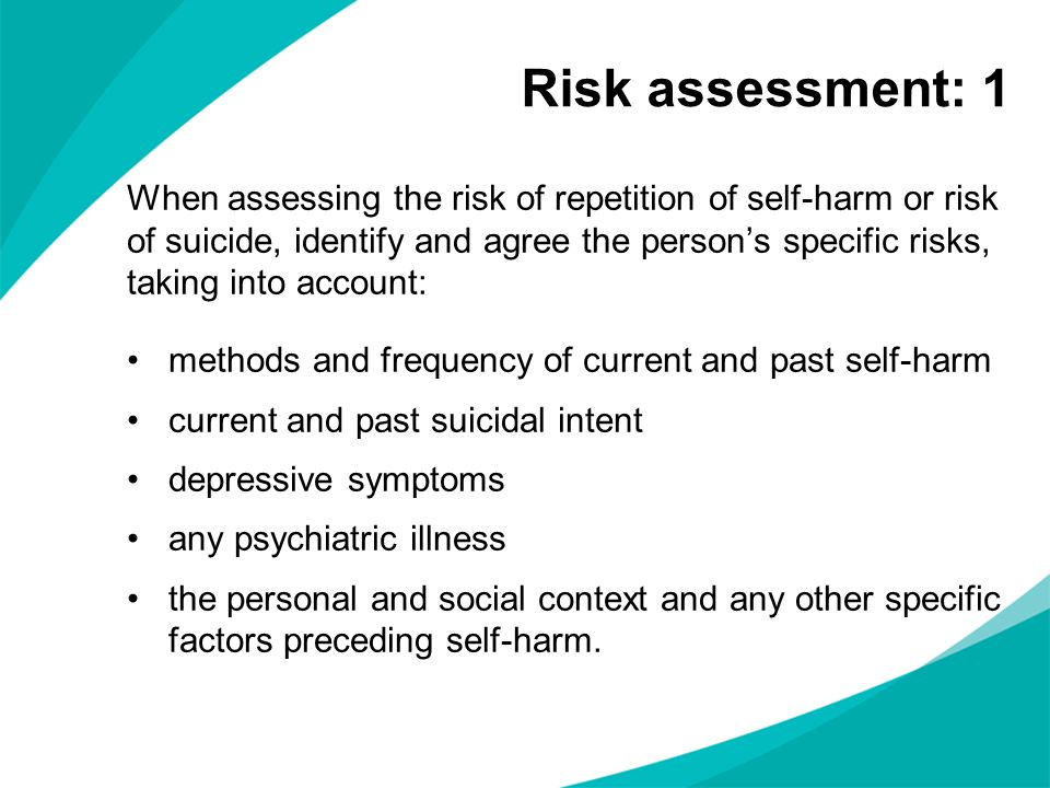 Risk assessment: 1