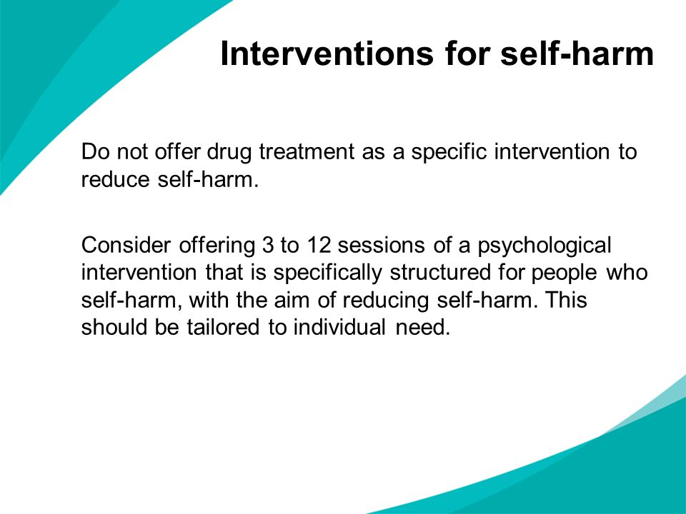 Interventions for self-harm