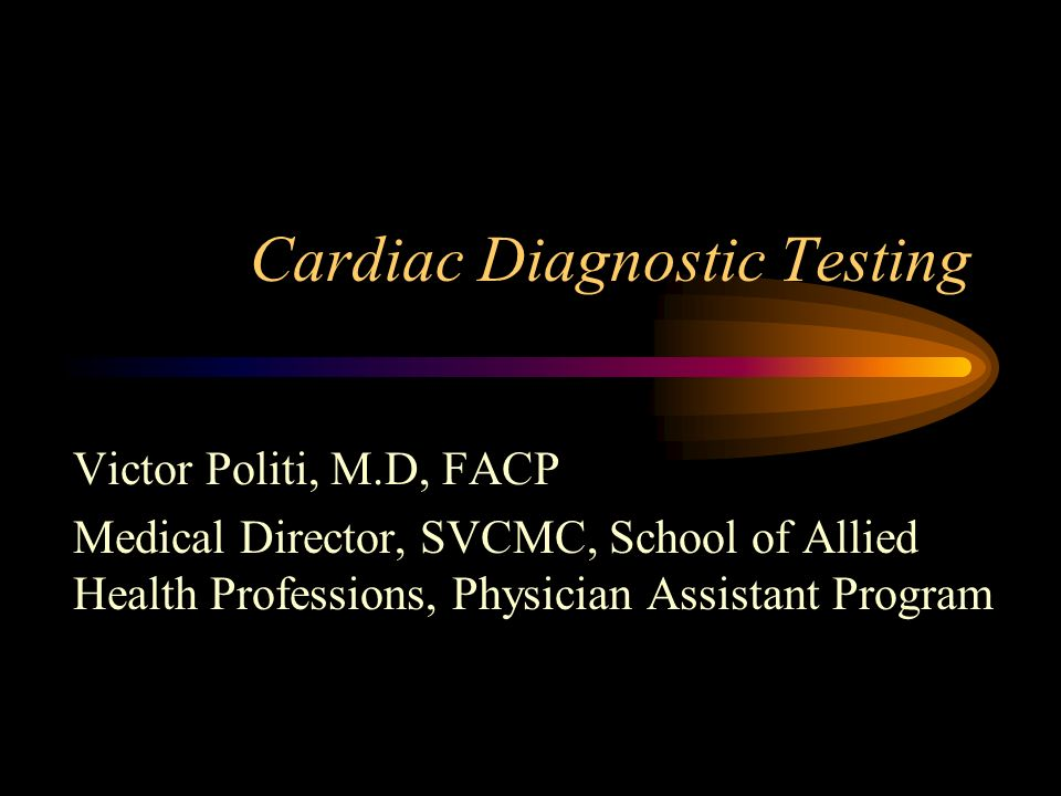 Cardiac Diagnostic Testing