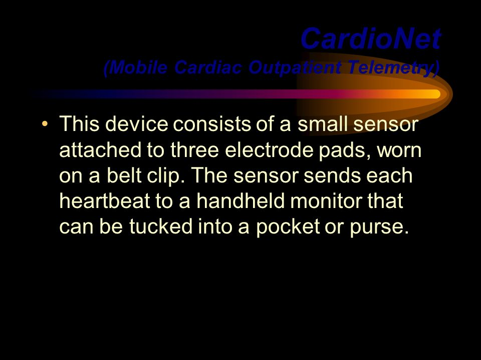 CardioNet (Mobile Cardiac Outpatient Telemetry)