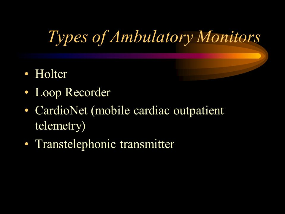 Types of Ambulatory Monitors