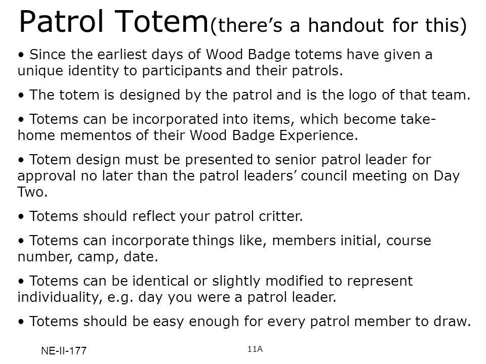 Patrol Totem(there's a handout for this)