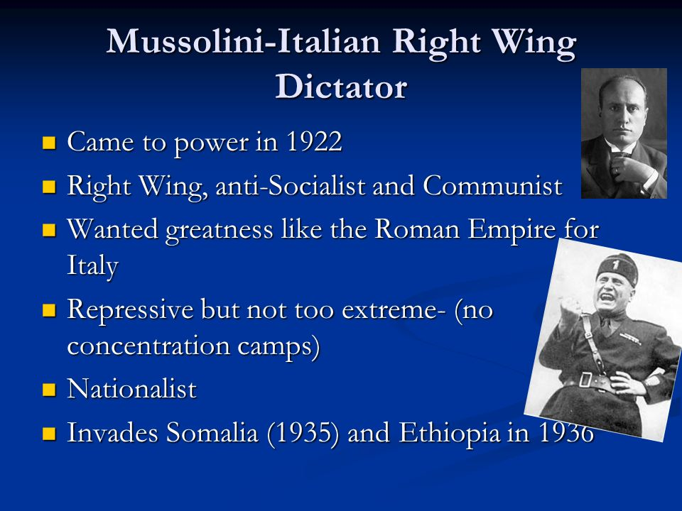 Mussolini-Italian Right Wing Dictator