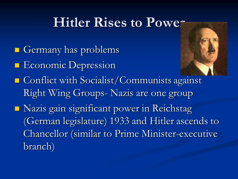 Hitler Rises to Power Germany has problems Economic Depression