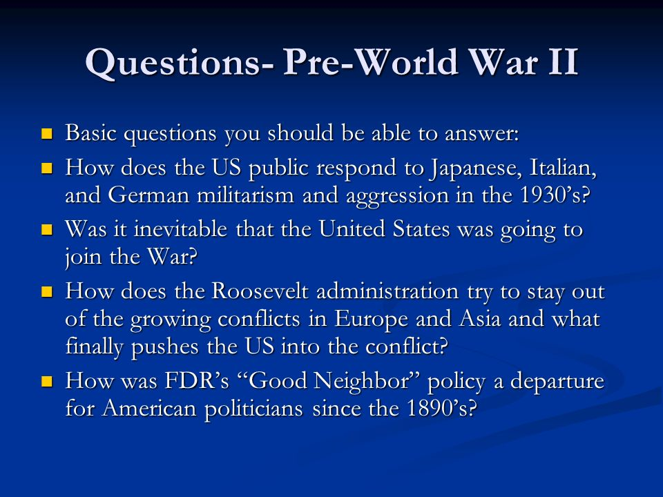 Questions- Pre-World War II