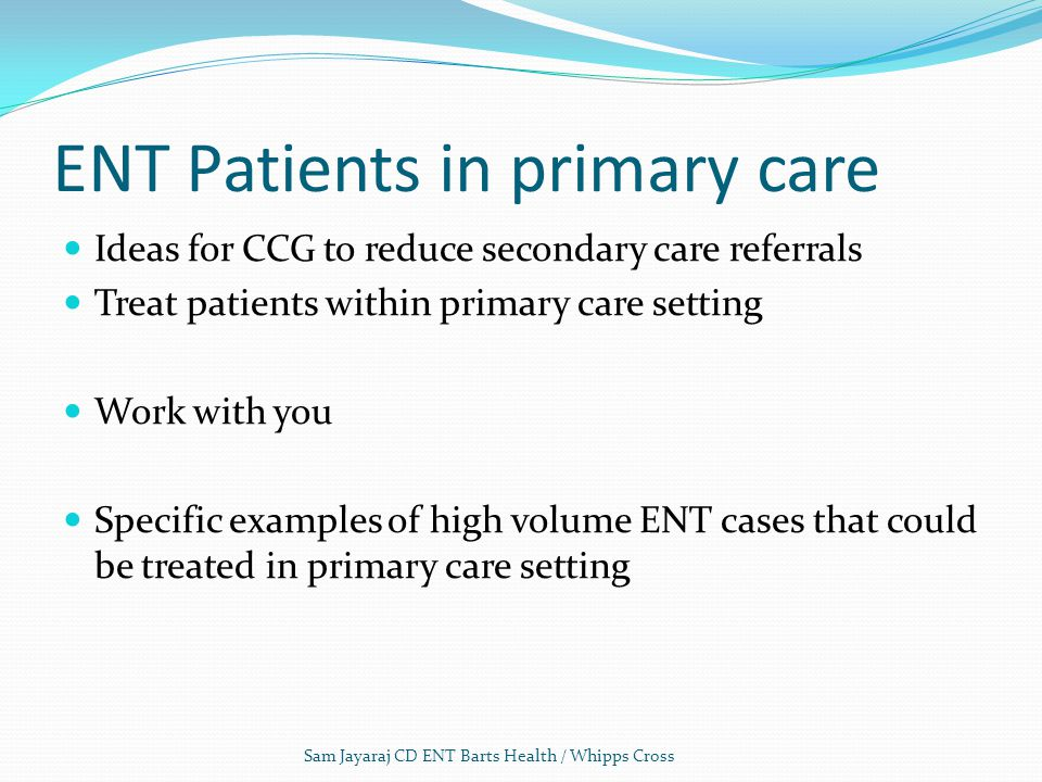 ENT Patients in primary care