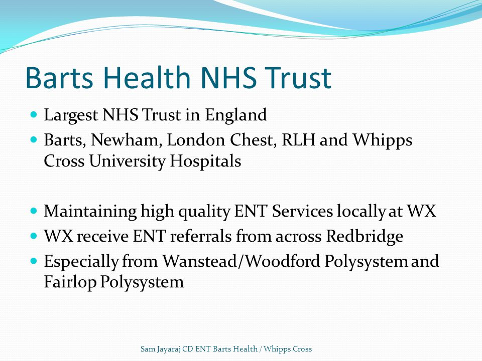 Barts Health NHS Trust Largest NHS Trust in England