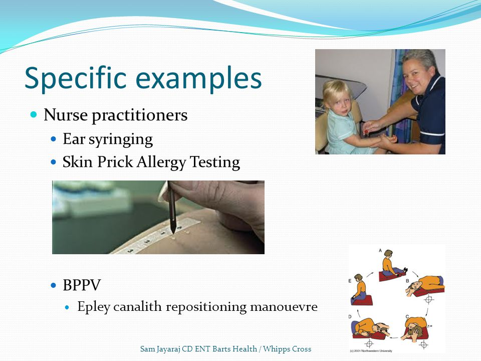Specific examples Nurse practitioners Ear syringing