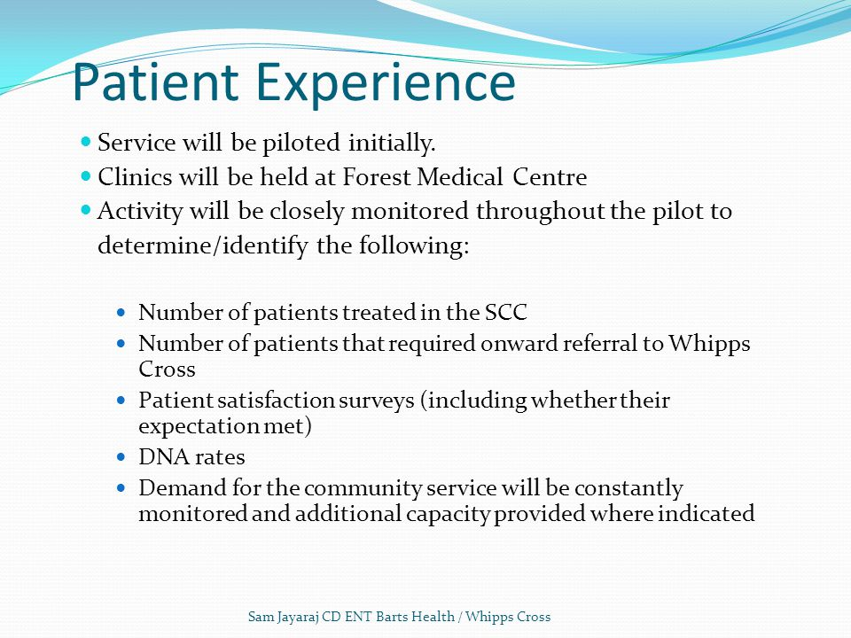 Patient Experience Service will be piloted initially.