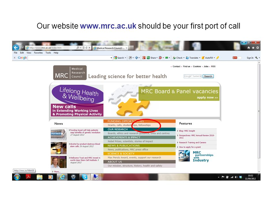 Our website www.mrc.ac.uk should be your first port of call