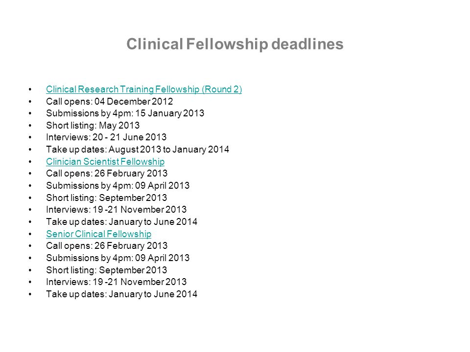Clinical Fellowship deadlines