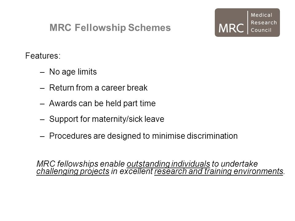 MRC Fellowship Schemes