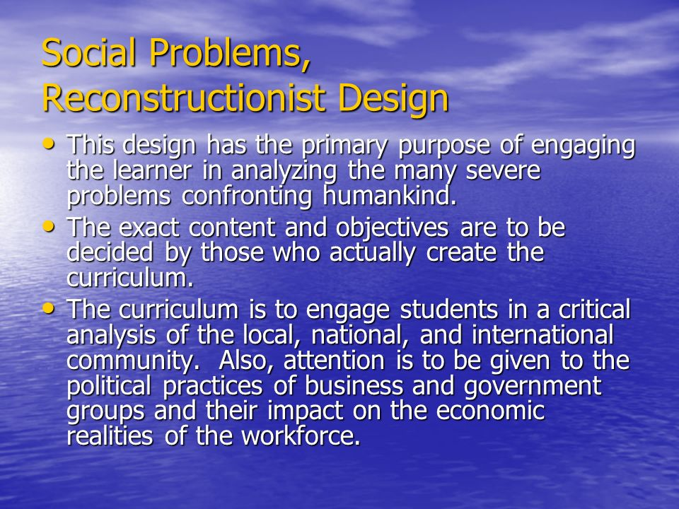 Social Problems, Reconstructionist Design