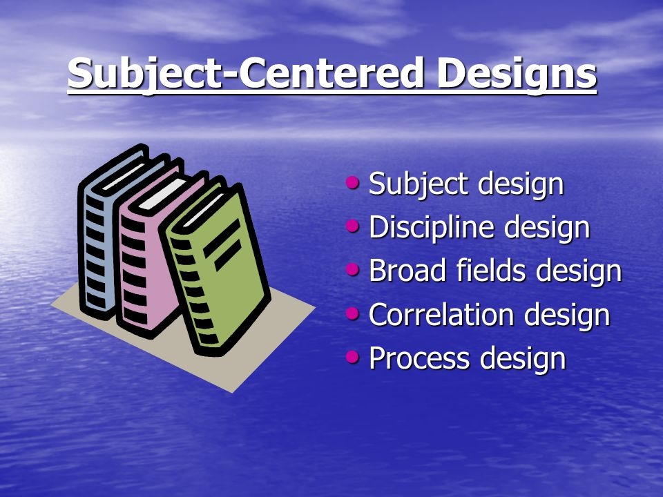 Subject-Centered Designs