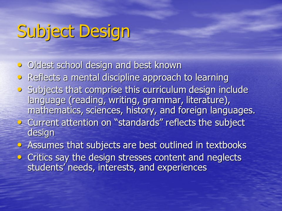 Subject Design Oldest school design and best known
