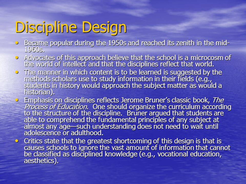 Discipline Design Became popular during the 1950s and reached its zenith in the mid-1960s.