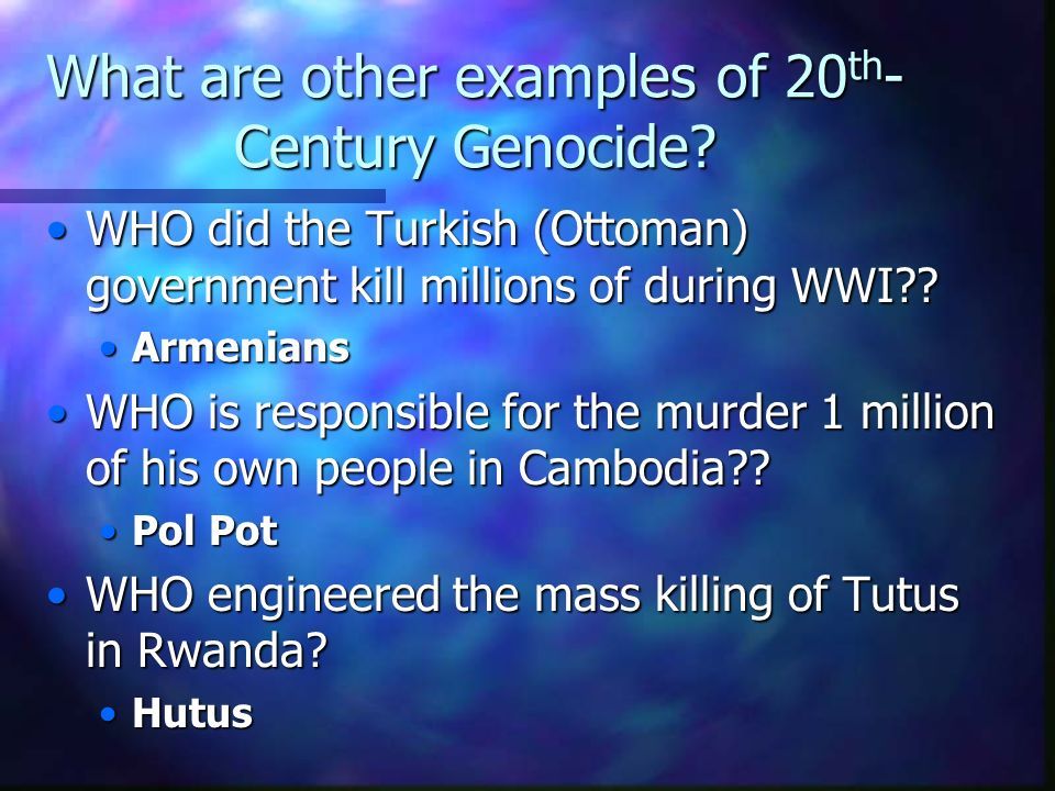 What are other examples of 20th-Century Genocide