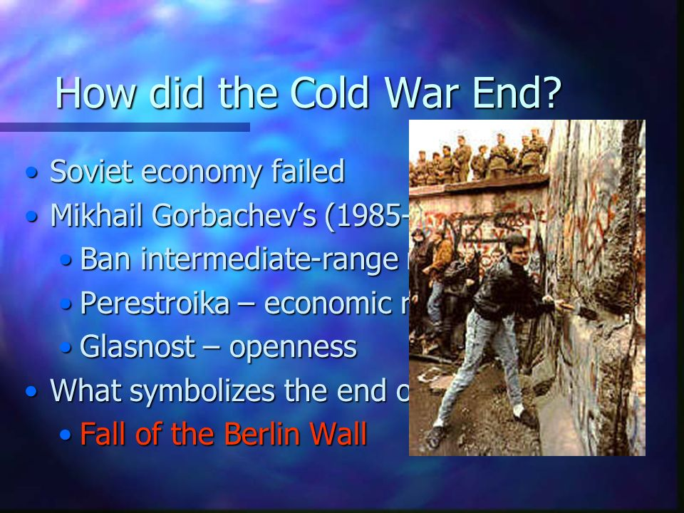 How did the Cold War End Soviet economy failed