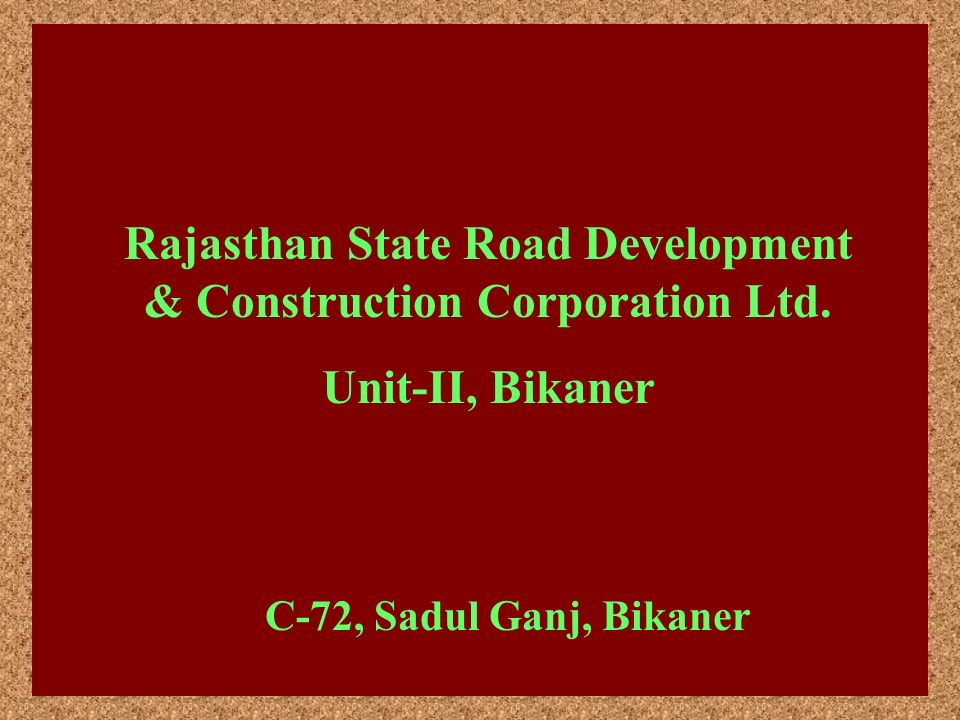 Rajasthan State Road Development & Construction Corporation Ltd.