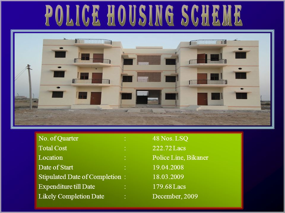 POLICE HOUSING SCHEME No. of Quarter : 48 Nos. LSQ