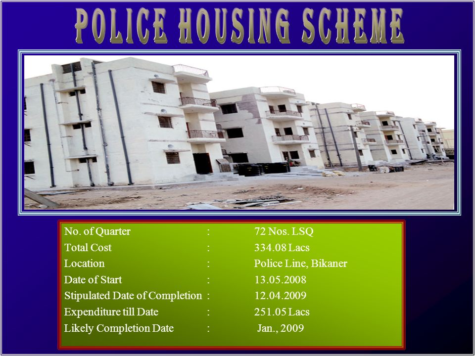 POLICE HOUSING SCHEME No. of Quarter : 72 Nos. LSQ