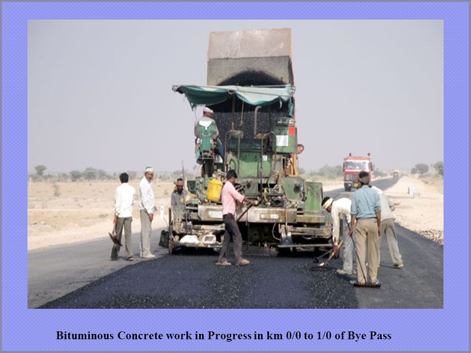 Bituminous Concrete work in Progress in km 0/0 to 1/0 of Bye Pass