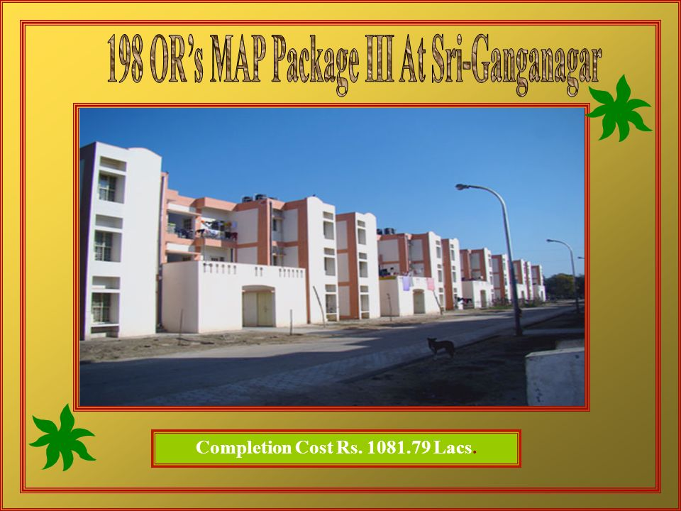 198 OR's MAP Package III At Sri-Ganganagar