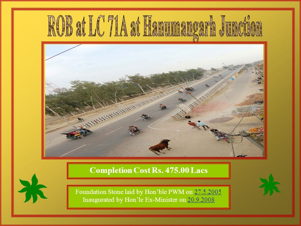 ROB at LC 71A at Hanumangarh Junction Completion Cost Rs. 475.00 Lacs