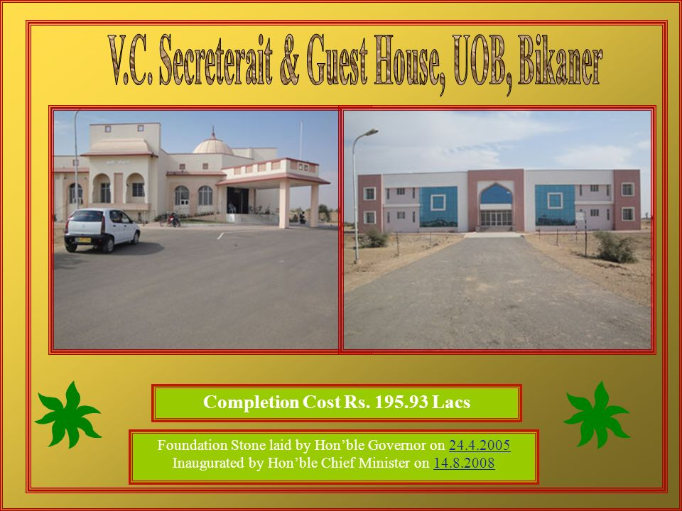 V.C. Secreterait & Guest House, UOB, Bikaner