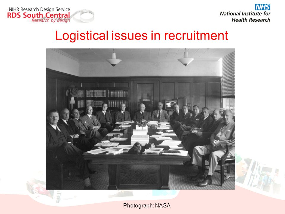 Logistical issues in recruitment