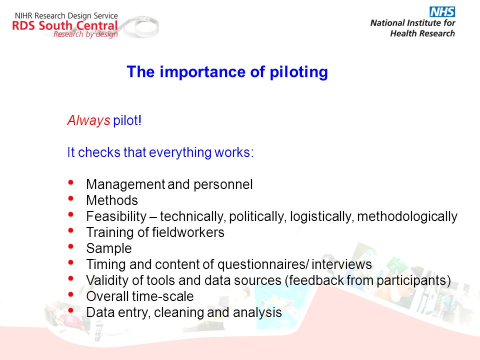 The importance of piloting