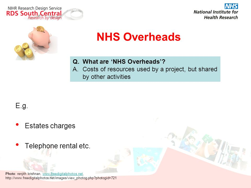 NHS Overheads E.g. Estates charges Telephone rental etc.