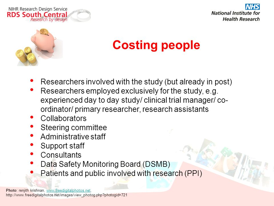 Costing people Researchers involved with the study (but already in post)