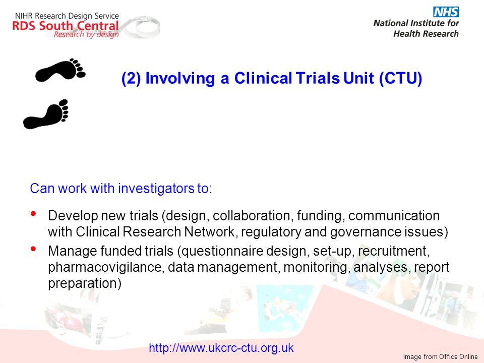 (2) Involving a Clinical Trials Unit (CTU)