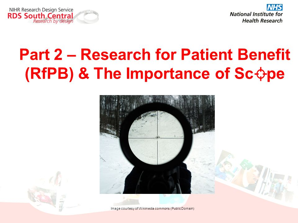 Part 2 – Research for Patient Benefit (RfPB) & The Importance of Sc pe