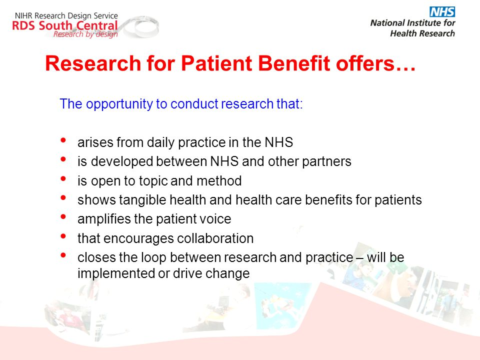 Research for Patient Benefit offers…