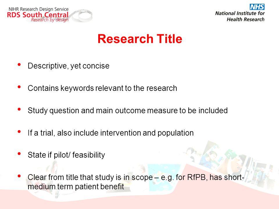 Research Title Descriptive, yet concise