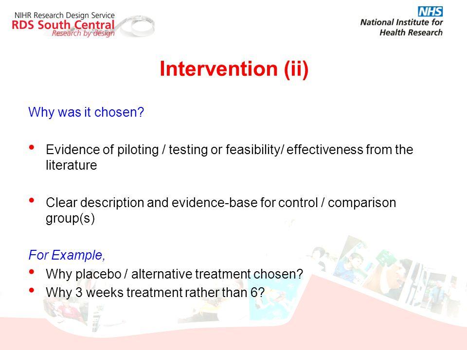 Intervention (ii) Why was it chosen