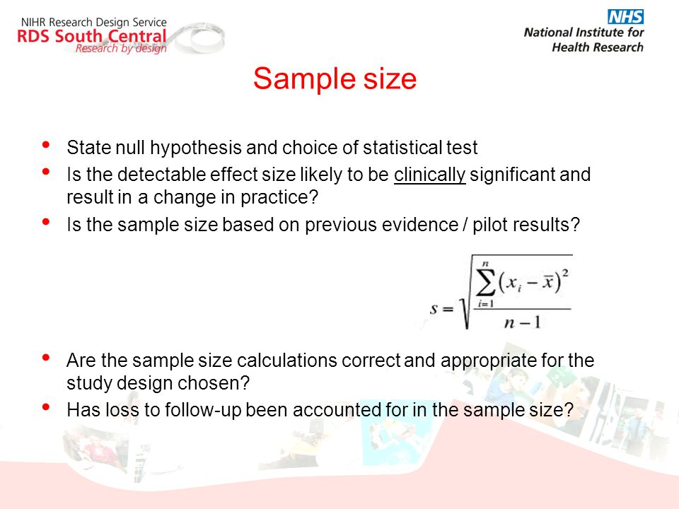 Sample size State null hypothesis and choice of statistical test