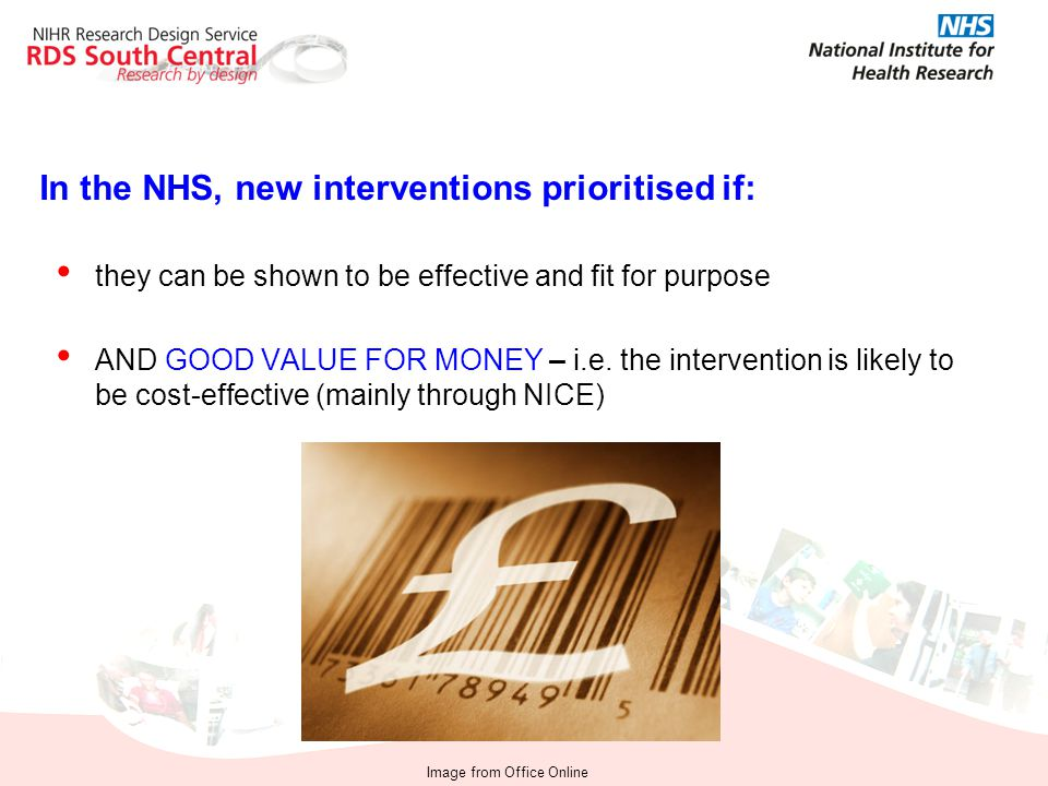 In the NHS, new interventions prioritised if: