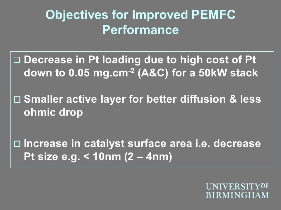 Objectives for Improved PEMFC Performance