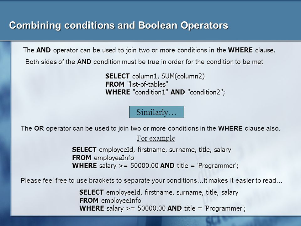 Combining conditions and Boolean Operators
